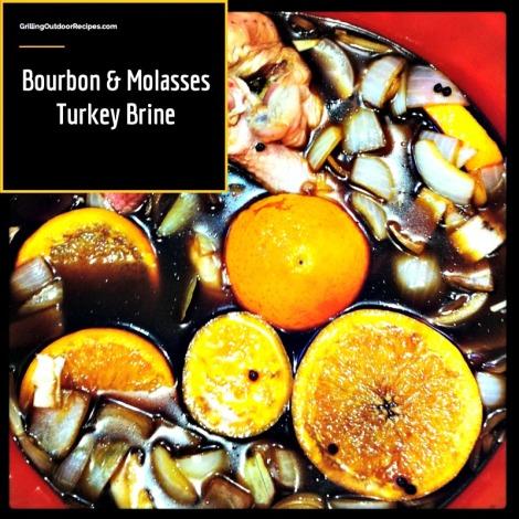 Bourbon and Molasses brine